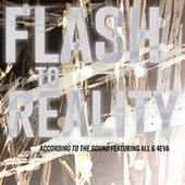 Flash to Reality de According to the Sound