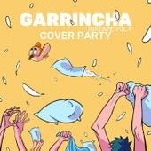 Garrincha Mixtape, Vol.9: Cover Party von Artisti Vari
