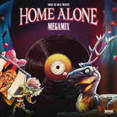 Home Alone Megamix de Like Mike