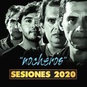 Nocheros (Sesiones 2020) de Los Nocheros