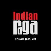 Trikala Jathi 2.0 by Indianraga