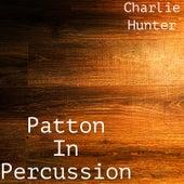 Patton in Percussion von Charlie Hunter