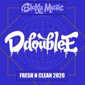 Fresh N Clean 2020 di D Double E