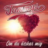 Om du älskar mig de Tommy S.