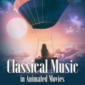 Classical Music In Animated Movies by Various Artists