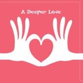 A Deeper Love de Various Artists