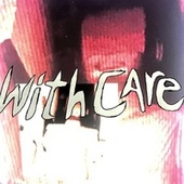 With Care by Jaso