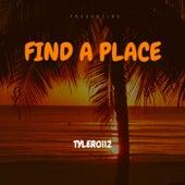 Find A Place von Tyler0112