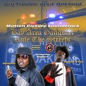 Big Trouble In Lil' Oakland (Motion Picture Soundtrack) von Bavgate