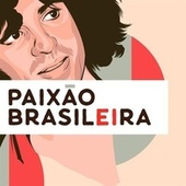 Paixão Brasileira von Various Artists