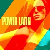 Power Latin by Various Artists