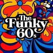 The Funky 60s von Various Artists