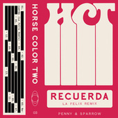 Recuerda (La Felix Remix) von Penny & Sparrow