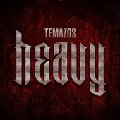 Temazos Heavy de Various Artists
