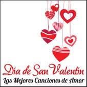 Día de San Valentín - Las Mejores Canciones de Amor de Various Artists