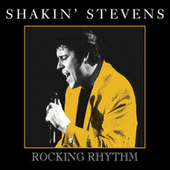 Rocking Rhythm by Shakin' Stevens