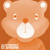 Lullaby Renditions of Ed Sheeran by The Cat and Owl