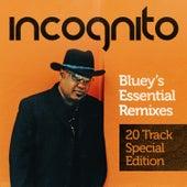 Bluey's Essential Remixes (20 Track Special Edition) de Incognito