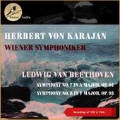 Ludwig Van Beethoven: Symphony No. 7 In a Major, Op. 92 - Symphony No. 8 In F Major, Op. 93 (Recordings of 1957 & 1946) von Wiener Symphoniker