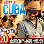 Música de Cuba. Son 20 de Various Artists