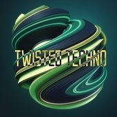 Twisted Techno by Various Artists