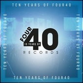 10 Years Of Four40 von Various Artists