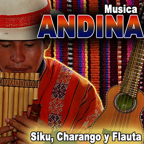 Musica Andina. Siku, Charango y Flauta by Hermanos Mapuche Chile Folk