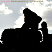 Standing Outside the Firing Line by Stardust