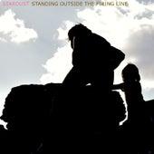 Standing Outside the Firing Line de Stardust