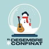 El Desembre Confinat by Varis Artistes