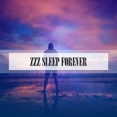 ZZZ SLEEP FOREVER de Parente