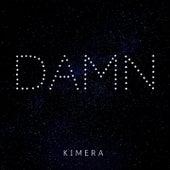 Damn by Kimera
