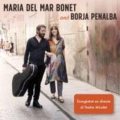 Maria del Mar Bonet amb Borja Penalba (En directe) by Maria del Mar Bonet