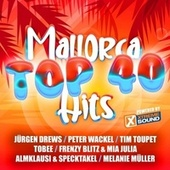 Mallorca Top 40 Hits - Powered by Xtreme Sound de Various Artists