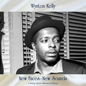 New Faces-New Sounds (Analog Source-Remastered Edition) von Wynton Kelly