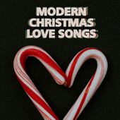 Modern Christmas Love Songs by Various Artists