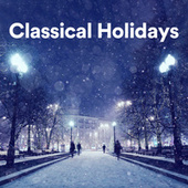 Classical Holidays de Various Artists