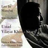 Live in Mumbai by Ustad Vilayat Khan