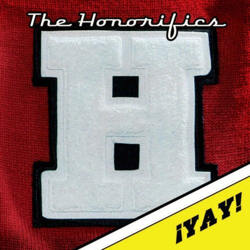 !Yay! by The Honorifics