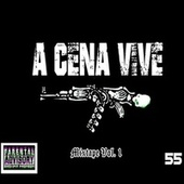 A Cena Vive Mixtape, Vol. 1 by Various Artists