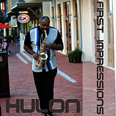First Impressions by Hulon