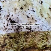 Best of Mansbestfriend by Sole