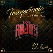Trayectoria Lo Mejor de... Vol. 2 by Los Rojos