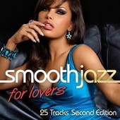 Smooth Jazz For Lovers (Second Edition) von Various Artists