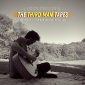 The Third Man Tapes by Aaron Pollock