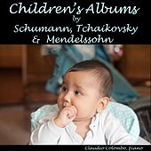 Children's albums by Schumann, Tchaikovsky & Mendelssohn by Claudio Colombo