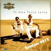 Te Amo Tanto Tanto (Remixes 2012) de Grupo Extra