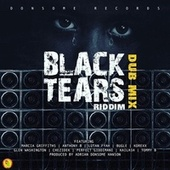 Black Tears Riddim (Dub Mix) by Adrian Donsome Hanson