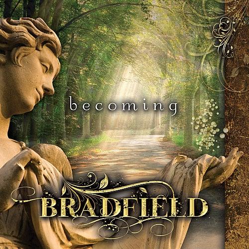 Becoming by Bradfield