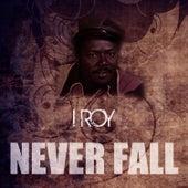 Never Fall de I-Roy